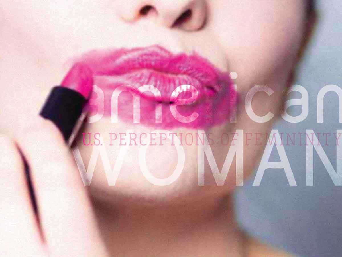 American Woman: Societal Perceptions of Femininity as Impacted by Gendered Branding, and the Social Responsibility of Designers