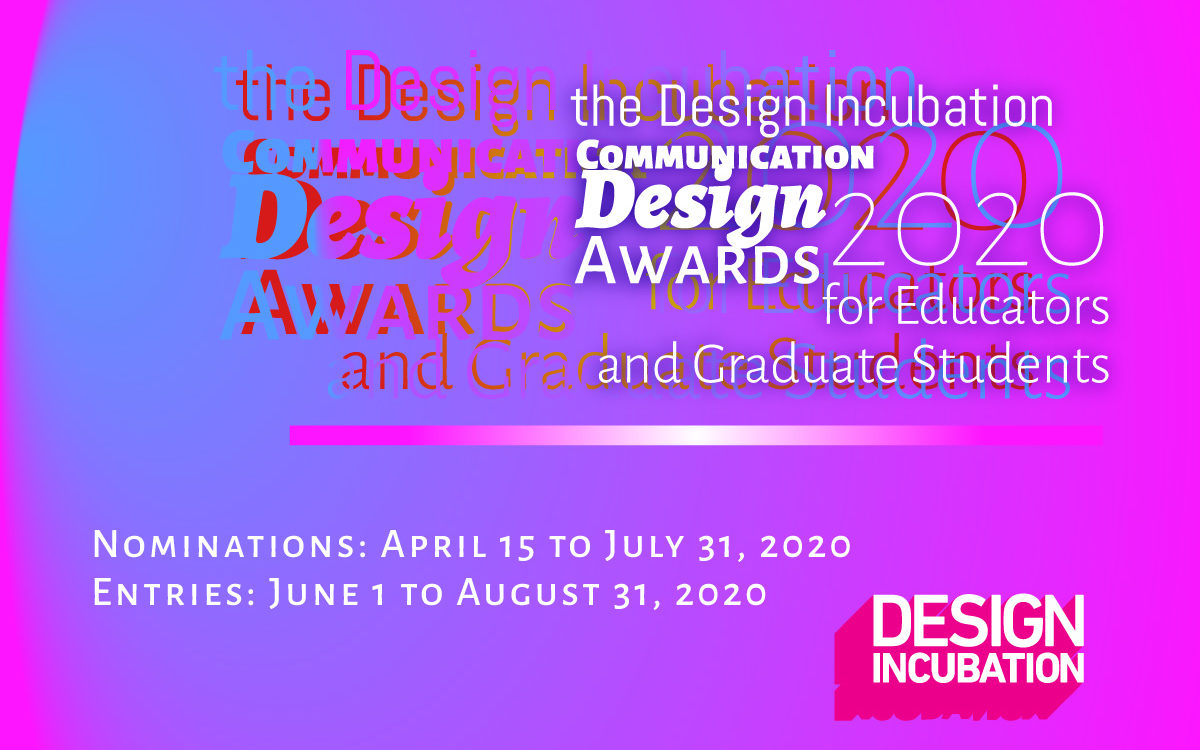 CFP: the 2020 Design Incubation Communication Design Awards