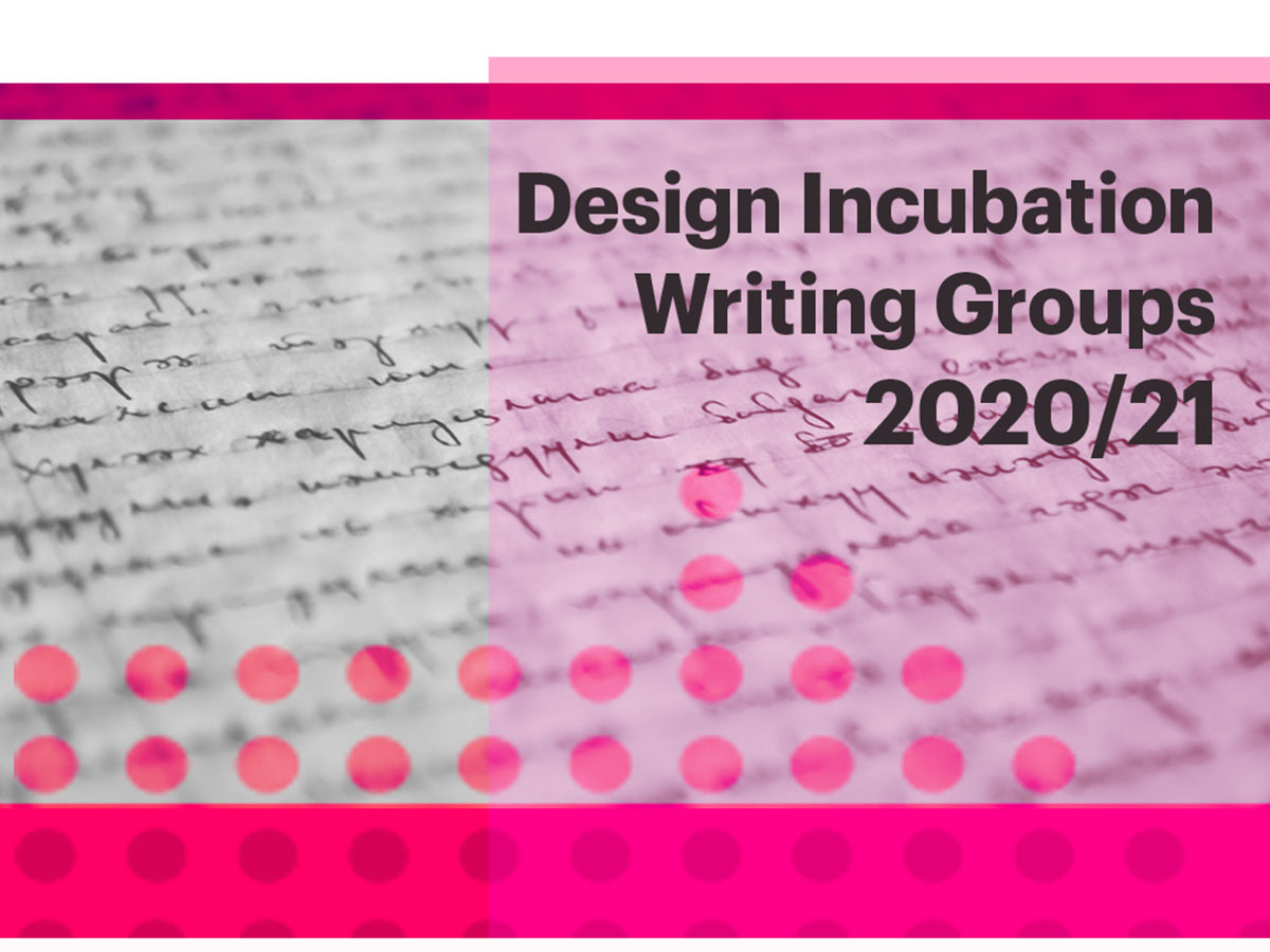 Design Incubation Writing Groups