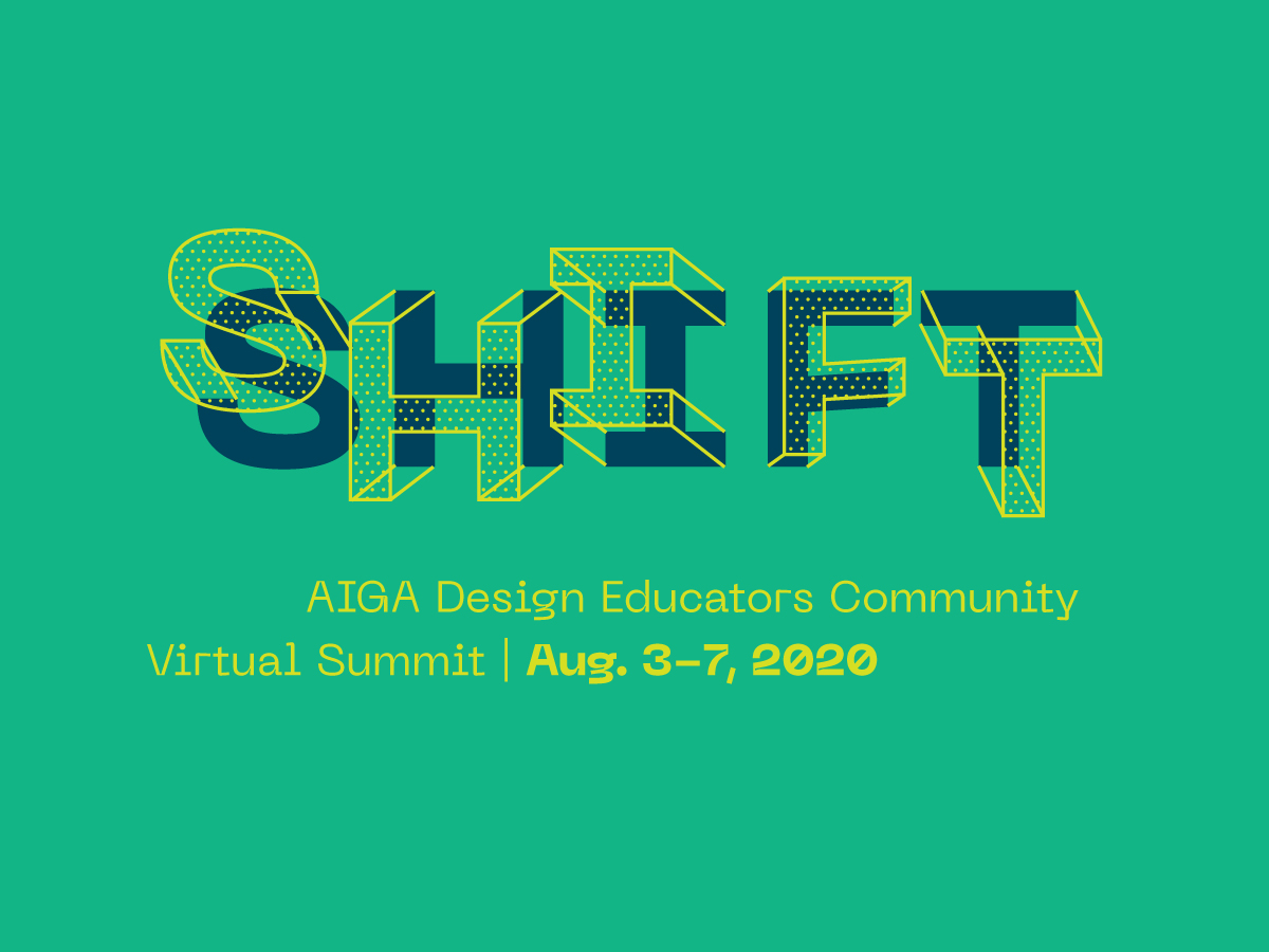 AIGA Design Educators Community SHIFT 2020 Virtual Summit