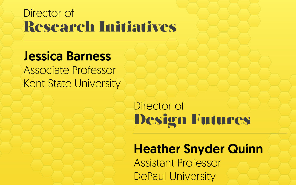 New Directors of Research Initiatives and Design Futures