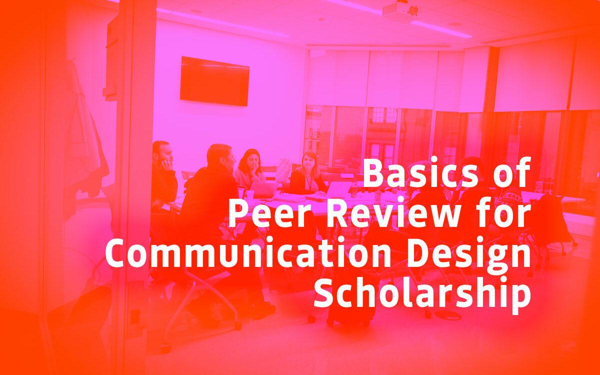 Basics of Peer Review for Communication Design Scholarship
