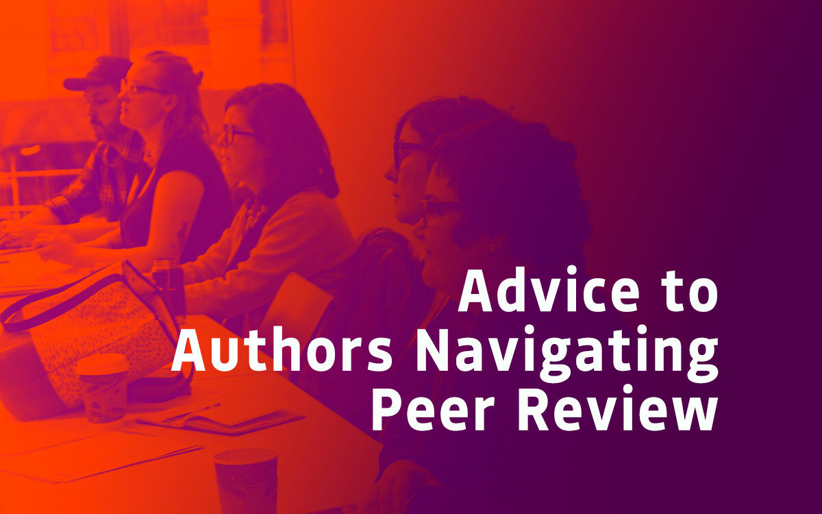 Advice to Authors Navigating Peer Review