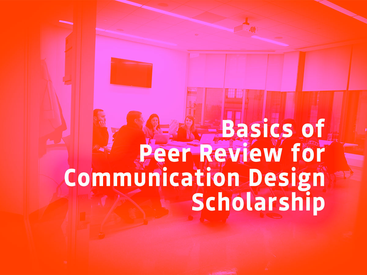 Basics of Peer Review for Communication Design Scholarship