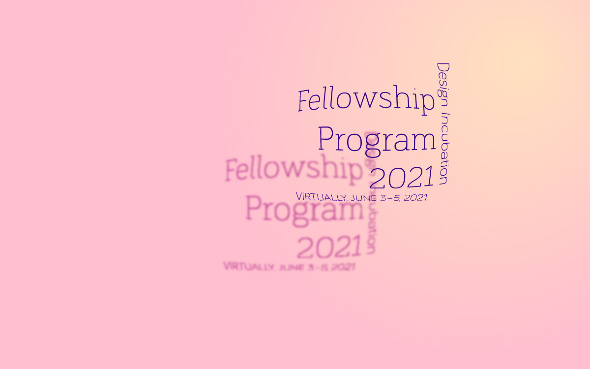 Design Incubation Writing Fellowship 2021