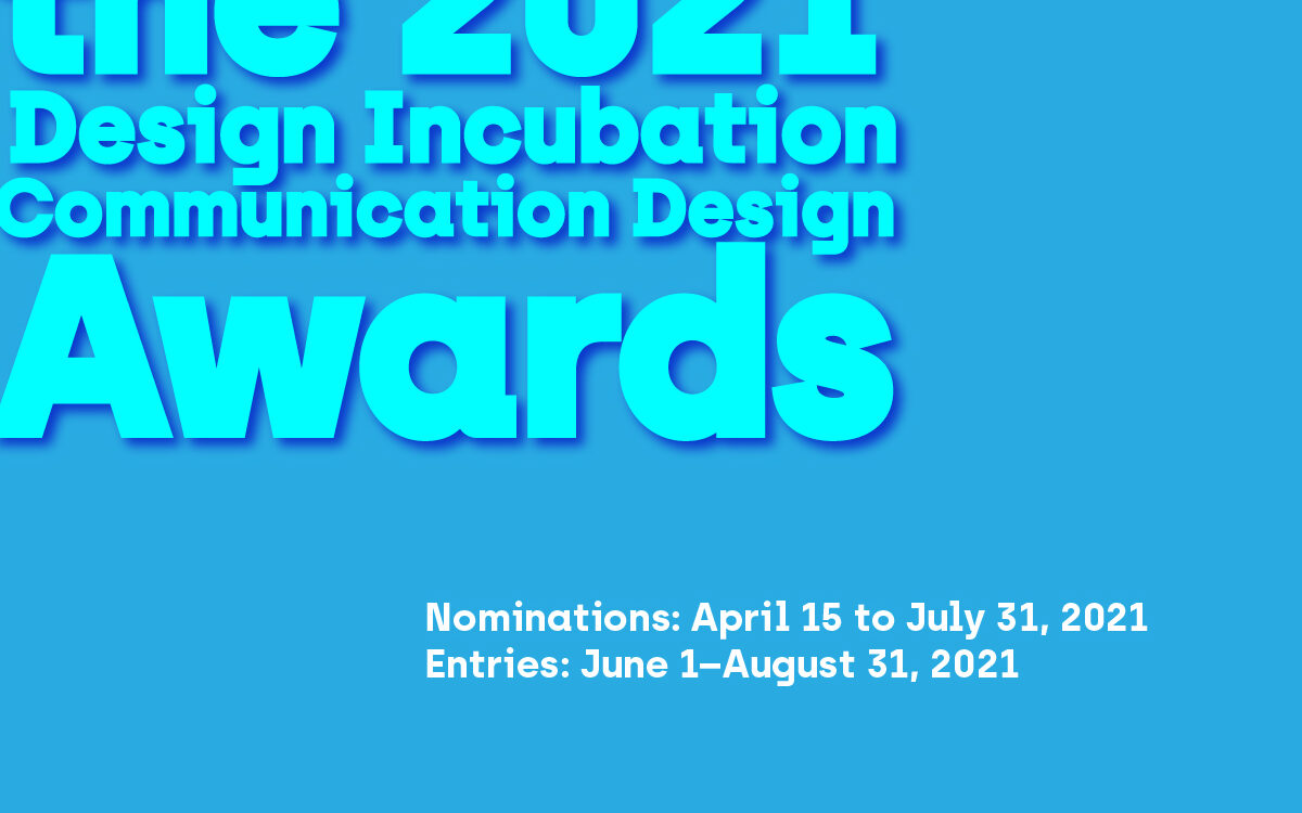 CFP: 2021 Design Incubation Communication Design Awards