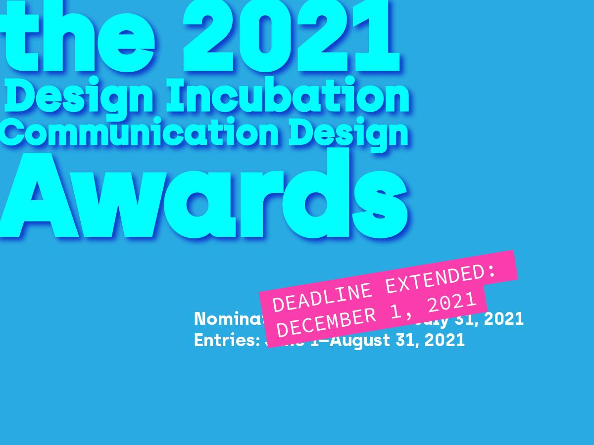 Extended Deadline: Design Incubation Awards 2021
