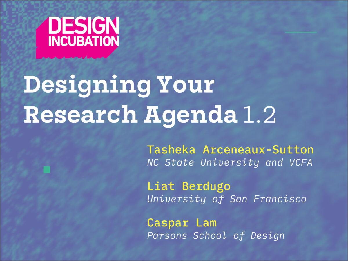 Designing Your Research Agenda 1.2