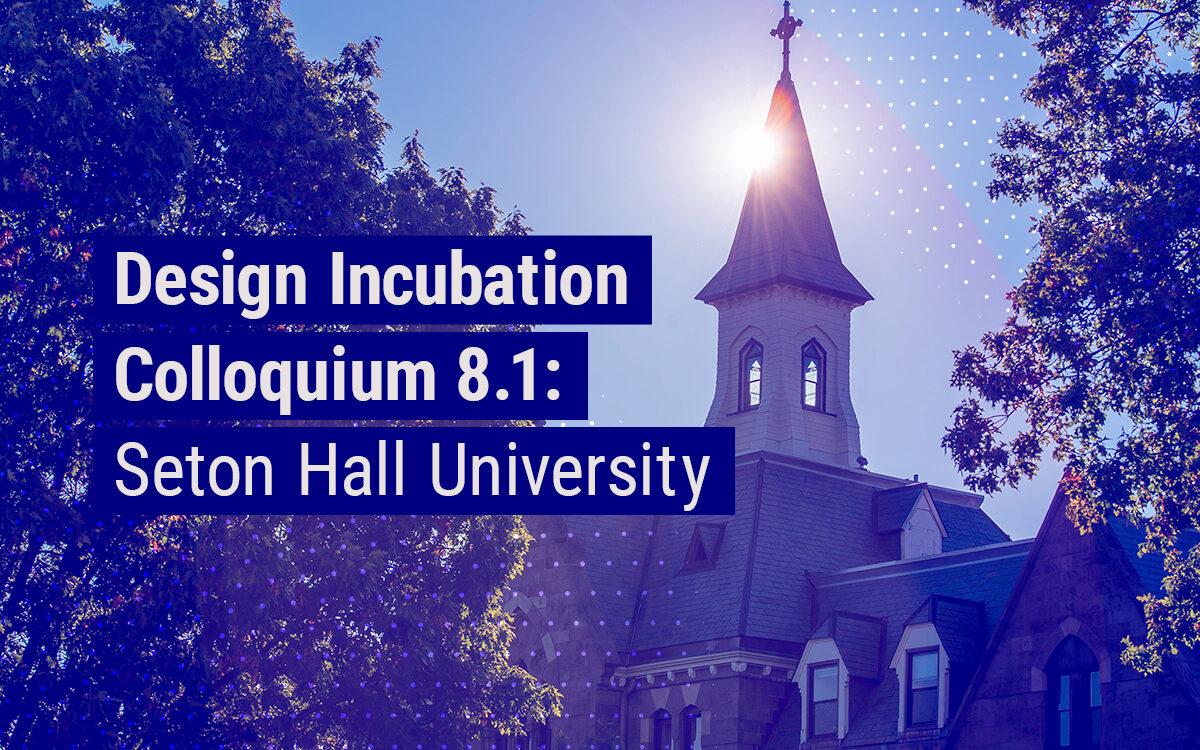 Colloquium 8.1: Seton Hall University